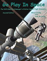 """Go Play In Space"" (Second Edition) - an Introductory Tutorial manual for Orbiter  Space Flight Simulator."